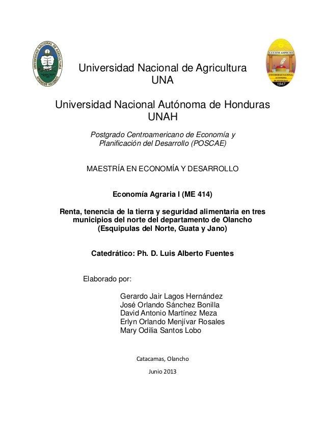 Universidad Nacional de Agricultura UNA Universidad Nacional Autónoma de Honduras UNAH Postgrado Centroamericano de Econom...