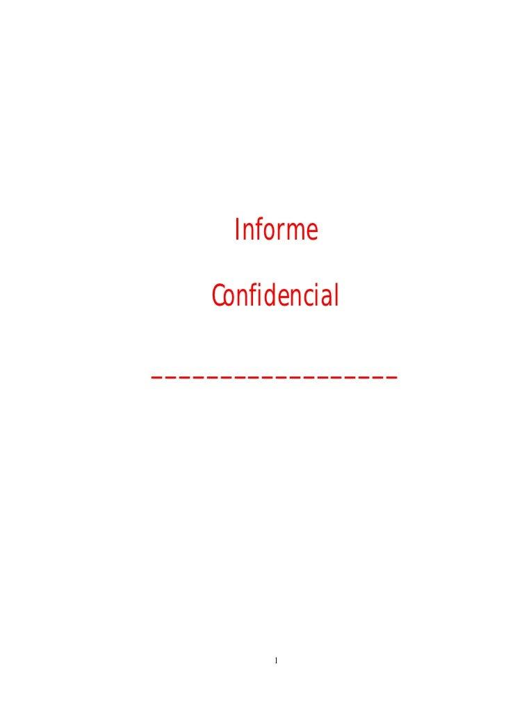 Informe      Confidencial  __________________              1