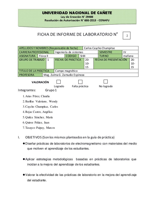 FICHA DE INFORME DE LABORATORIO N° APELLIDOS Y NOMBRES (Responsable de fecha) Carlos Caycho Chumpitaz CARRERA PROFESIONAL ...