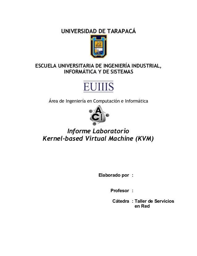 UNIVERSIDAD DE TARAPACÁ ESCUELA UNIVERSITARIA DE INGENIERÍA INDUSTRIAL, INFORMÁTICA Y DE SISTEMAS Área de Ingeniería en Co...