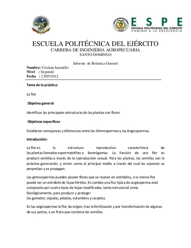 ESCUELA POLITÉCNICA DEL EJÉRCITO CARRERA DE INGENIERIA AGROPECUARIA SANTO DOMINGO Informe de Botánica General Nombre: Cris...