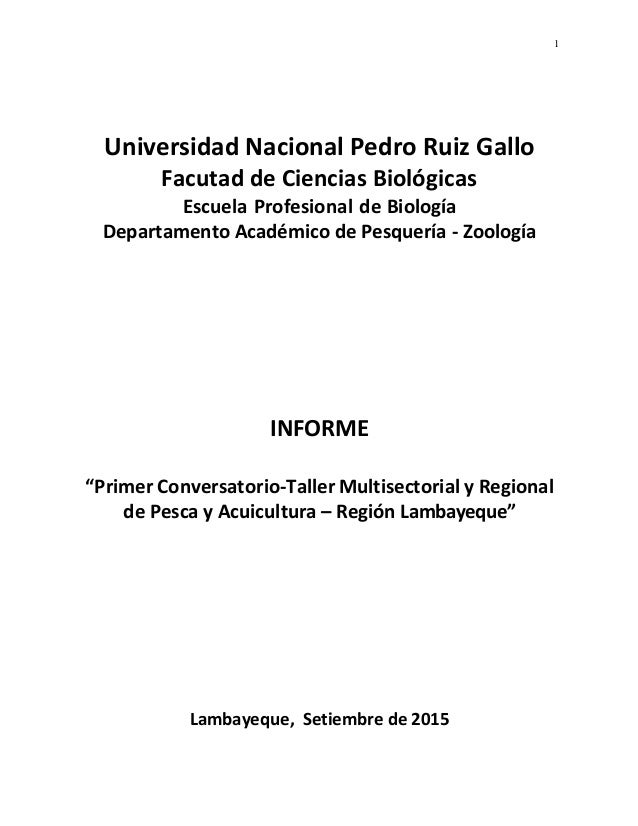 1 Universidad Nacional Pedro Ruiz Gallo Facutad de Ciencias Biológicas Escuela Profesional de Biología Departamento Académ...