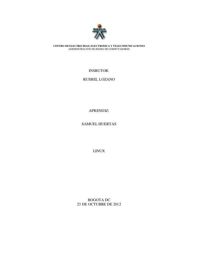 CENTRO DE ELECTRICIDAD, ELECTRONICA Y TELECOMUNICACIONES         ADMINISTRACION DE REDES DE COMPUTADORES                  ...