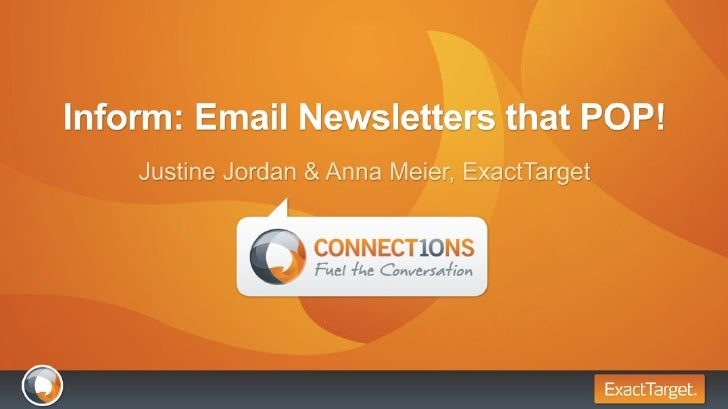 ExactTarget Connections 2010 - Inform: Email Newsletters