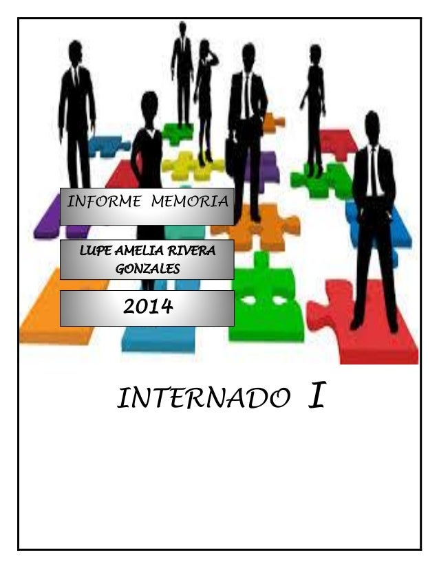 INTERNADO I 2014 LUPE AMELIA RIVERA GONZALES INFORME MEMORIA