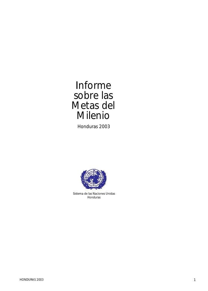Informe                sobre las                Metas del                 Milenio                   Honduras 2003         ...
