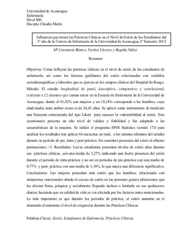 Universidad de AconcaguaEnfermeríaNivel 800Docente Claudio Marín      Influencia que tienen las Prácticas Clínicas en el N...