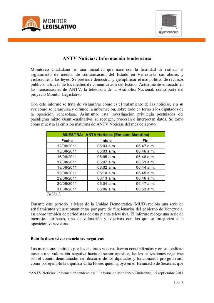 ANTV Noticias: Información tendenciosaMonitoreo Ciudadano es una iniciativa que nace con la finalidad de realizar elseguim...