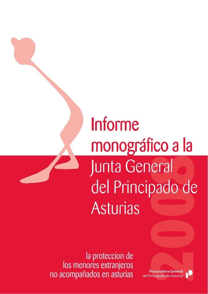 PROCURADORA GENERAL DEL PRINCIPADO DE ASTURIAS   INFORME MONOGRÁFICO A LA JUNTA GENERAL DEL PRINCIPADO DE ASTURIASLA PROTE...