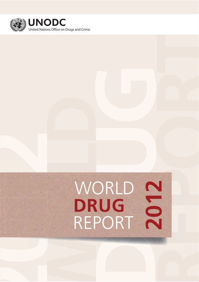2012WORLDDRUGREPORT