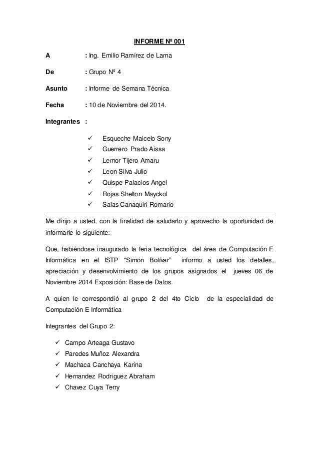 INFORME Nº 001  A : Ing. Emilio Ramírez de Lama  De : Grupo Nº 4  Asunto : Informe de Semana Técnica  Fecha : 10 de Noviem...
