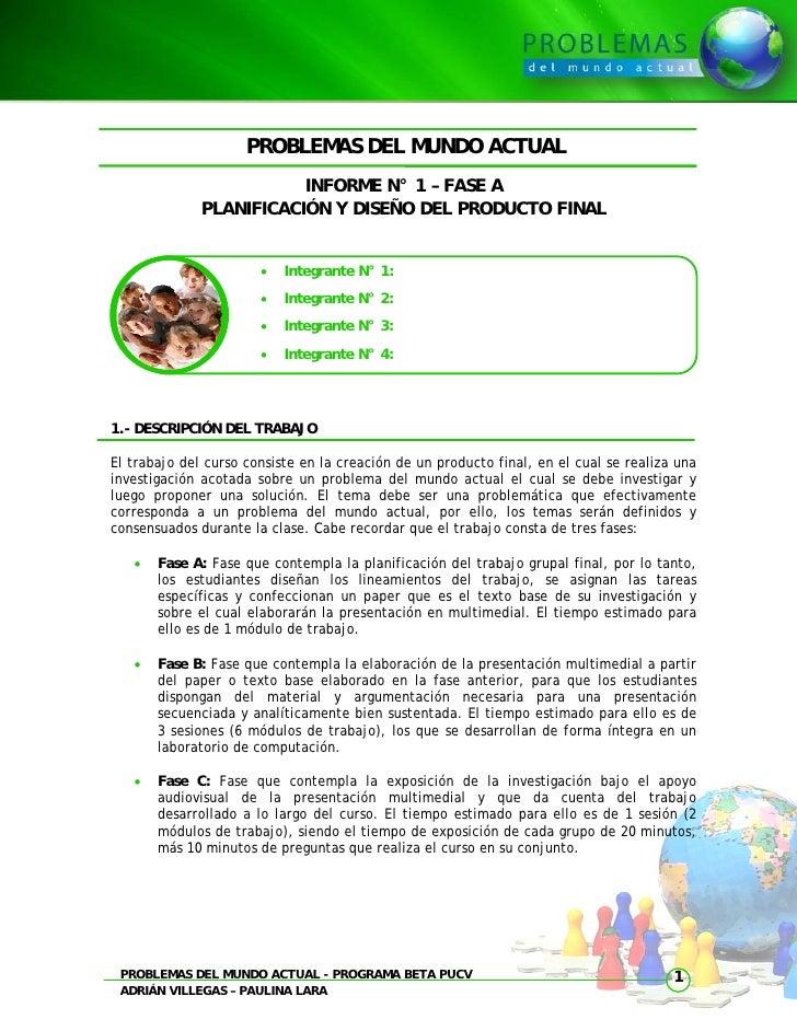 PROBLEMAS DEL MUNDO ACTUAL                          INFORME N° 1 – FASE A               PLANIFICACIÓN Y DISEÑO DEL PRODUCT...