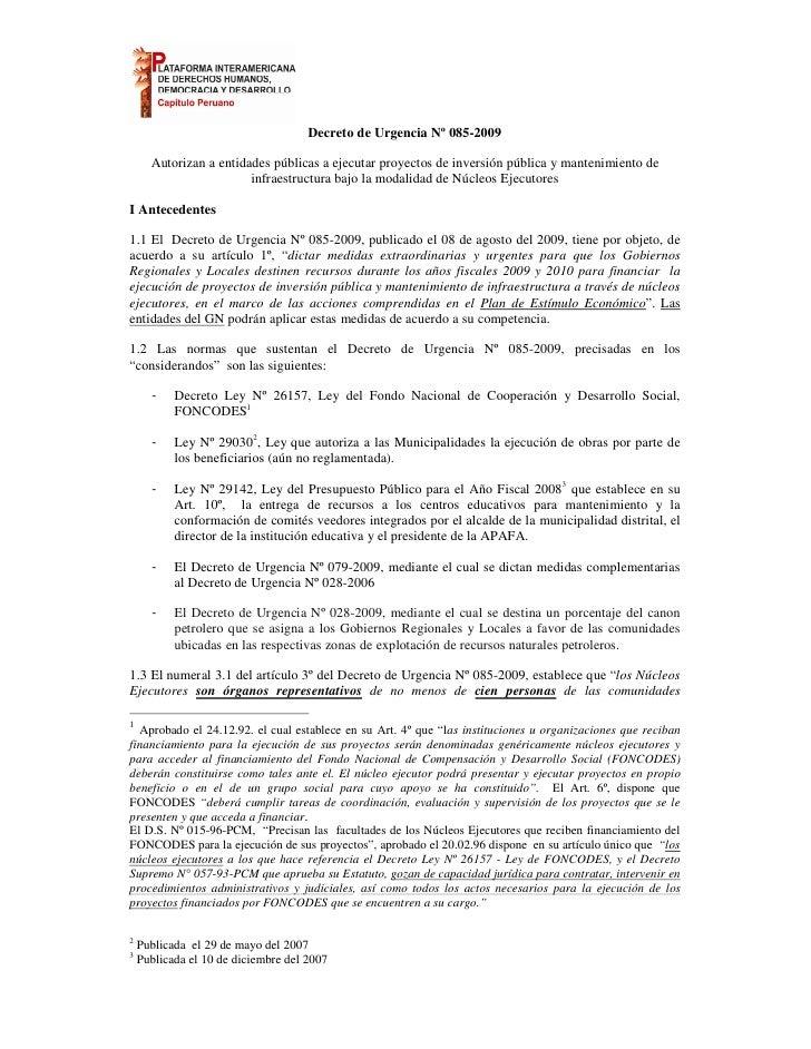Decreto de Urgencia Nº 085-2009        Autorizan a entidades públicas a ejecutar proyectos de inversión pública y mantenim...