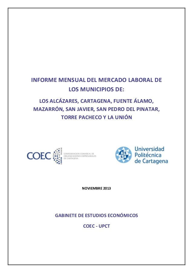 INFORMEMENSUALDELMERCADOLABORALDE LOSMUNICIPIOSDE: LOSALCÁZARES,CARTAGENA,FUENTEÁLAMO, MAZARRÓN,SAN...