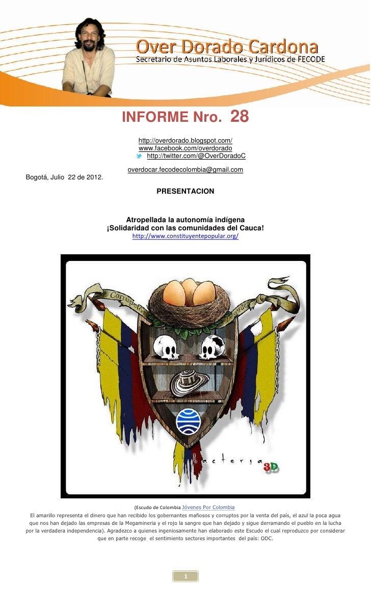 INFORME Nro. 28                                              http://overdorado.blogspot.com/                              ...