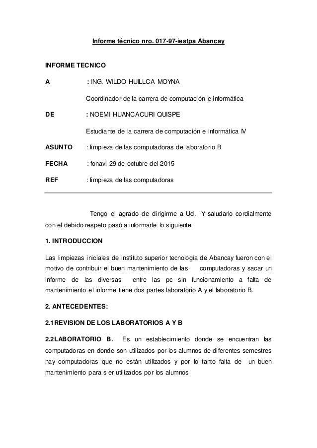 Informe técnico nro. 017-97-iestpa Abancay INFORME TECNICO A : ING. WILDO HUILLCA MOYNA Coordinador de la carrera de compu...