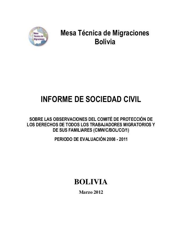 Mesa Técnica de Migraciones                       Bolivia     INFORME DE SOCIEDAD CIVIL SOBRE LAS OBSERVACIONES DEL COMITÉ...