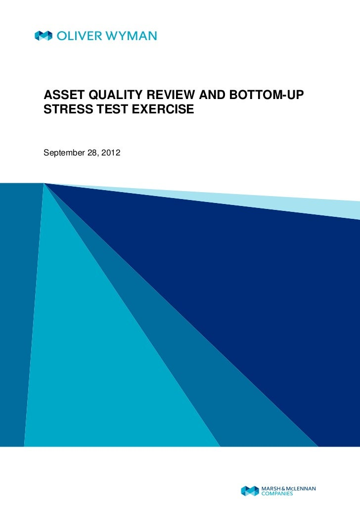 ASSET QUALITY REVIEW AND BOTTOM-UPSTRESS TEST EXERCISESeptember 28, 2012