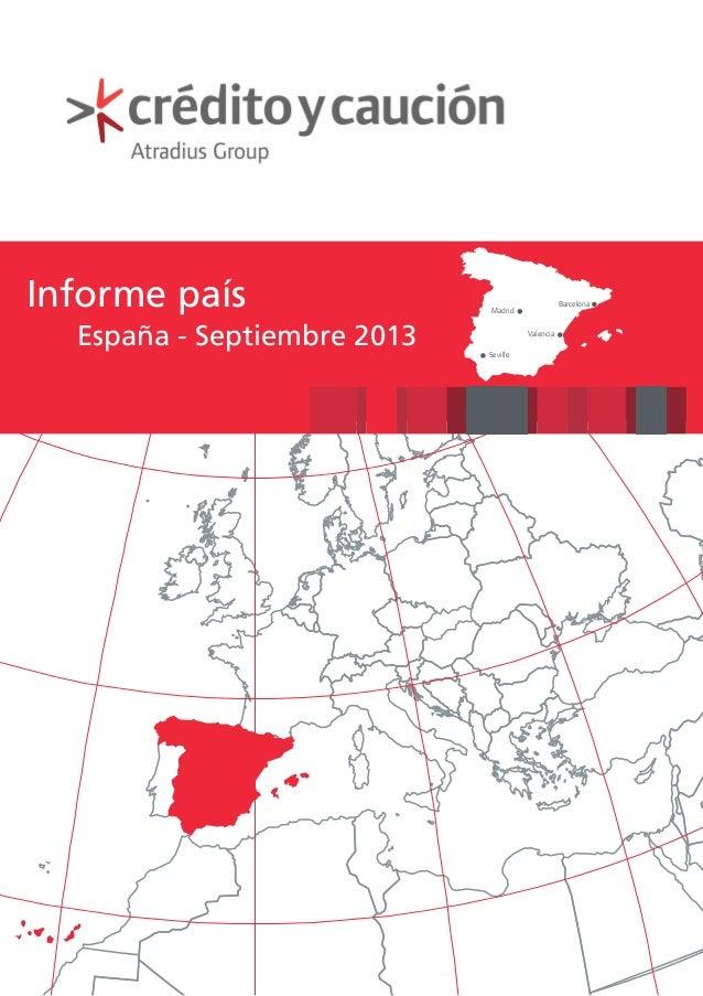 Informe país España - Septiembre 2013  Barcelona  Madrid Valencia Seville