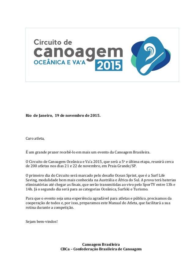 RiodeJaneiro,19denovembrode2015.     Caroatleta,   Éumgrandeprazerrecebê-loemmaisumeventodaCa...