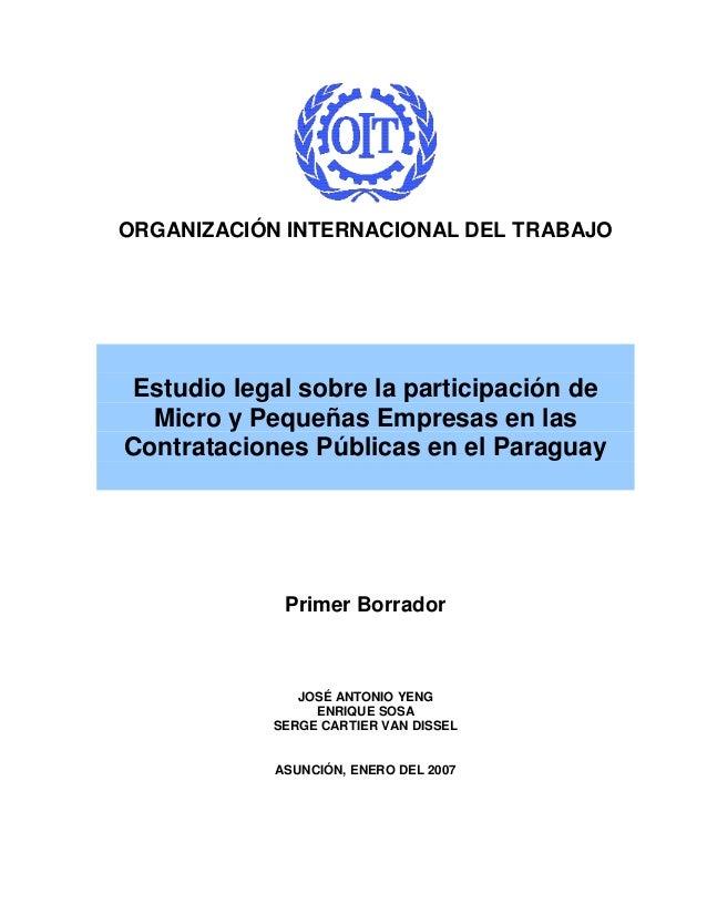 ORGANIZACIÓN INTERNACIONAL DEL TRABAJO Estudio legal sobre la participación de  Micro y Pequeñas Empresas en lasContrataci...
