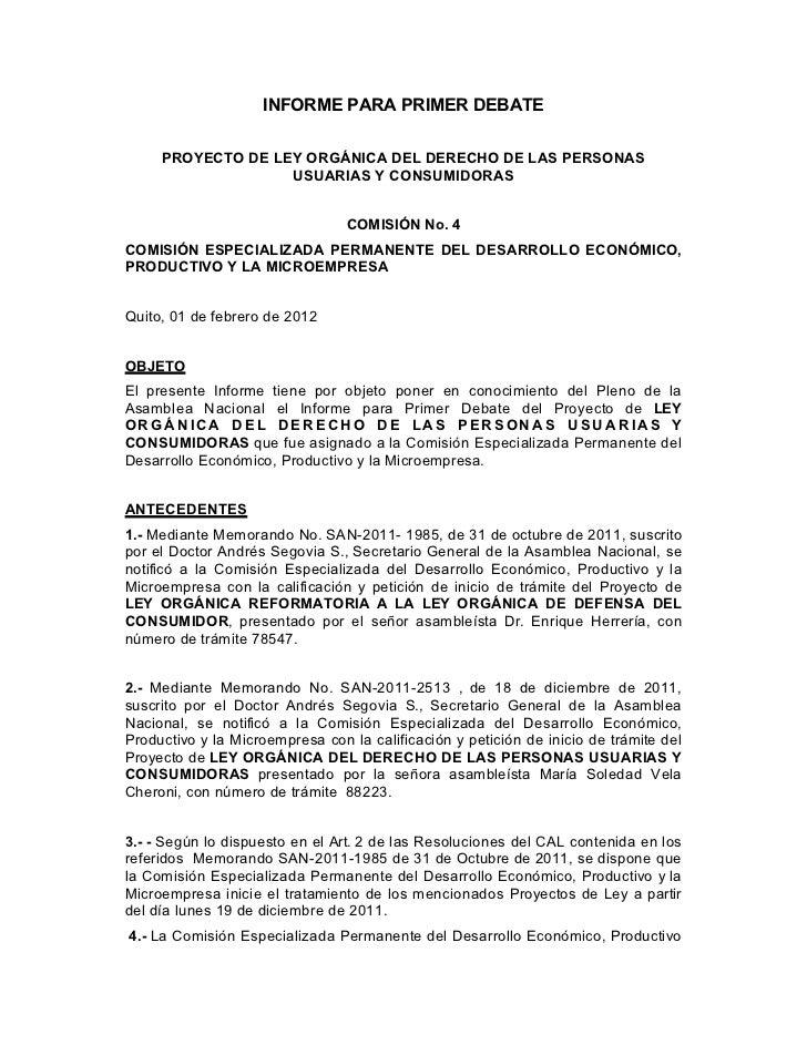 INFORME PARA PRIMER DEBATE     PROYECTO DE LEY ORGÁNICA DEL DERECHO DE LAS PERSONAS                   USUARIAS Y CONSUMIDO...