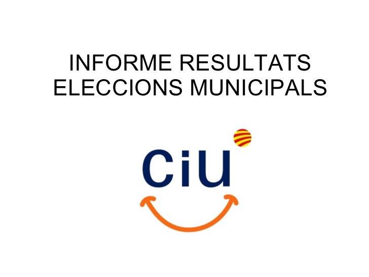 Informe de CiU. Resultats municipals 2011.