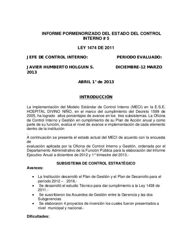 INFORME PORMENORIZADO DEL ESTADO DEL CONTROLINTERNO # 5LEY 1474 DE 2011JEFE DE CONTROL INTERNO: PERIODO EVALUADO:JAVIER HU...