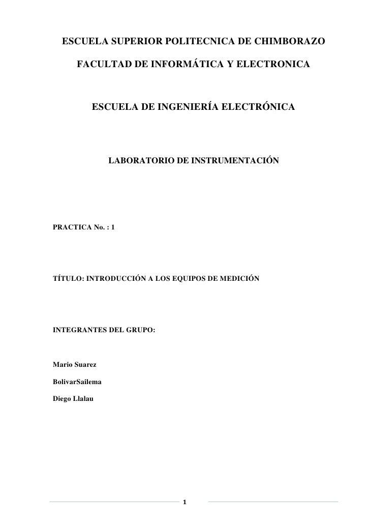 ESCUELA SUPERIOR POLITECNICA DE CHIMBORAZO       FACULTAD DE INFORMÁTICA Y ELECTRONICA           ESCUELA DE INGENIERÍA ELE...