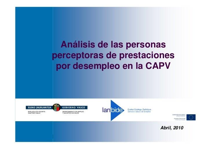 Análisis de las personas     perceptoras de prestaciones      por desempleo en la CAPV                                    ...