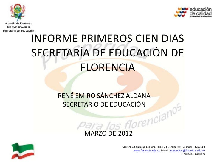 Alcaldía de Florencia   Nit. 800.095.728-2Secretaria de Educación                    INFORME PRIMEROS CIEN DIAS           ...