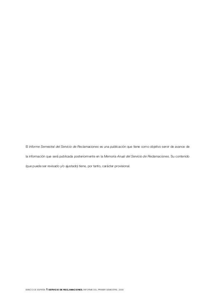 El Informe Semestral del Servicio de Reclamaciones es una publicación que tiene como objetivo servir de avance de   la inf...
