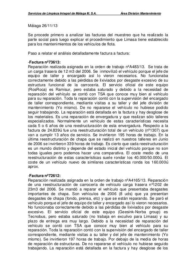 Servicios de Limpieza Integral de Málaga III, S.A.  Área División Mantenimiento  Málaga 26/11/13 Se procede primero a anal...