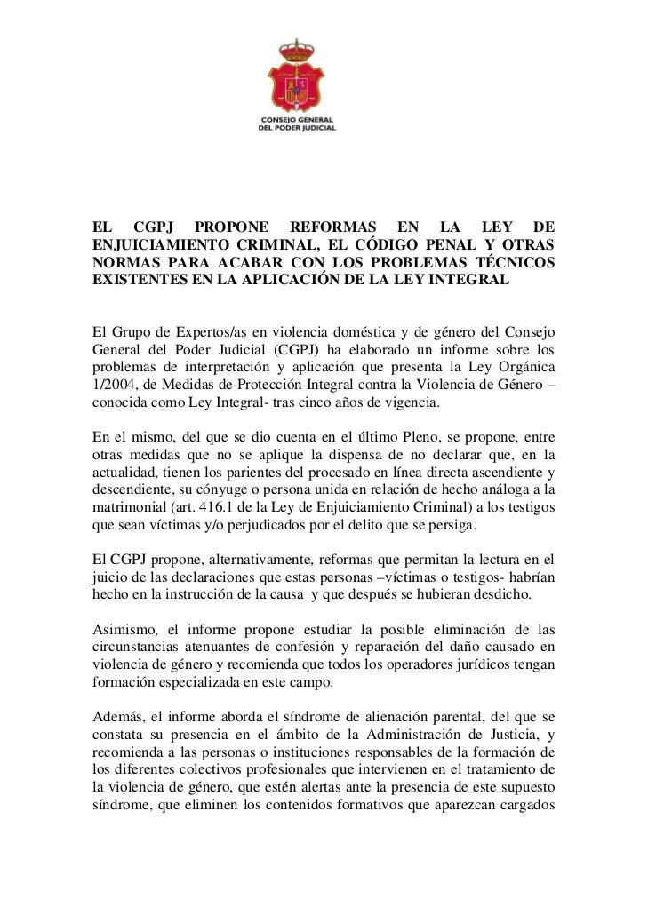 EL CGPJ PROPONE REFORMAS EN LA LEY DEENJUICIAMIENTO CRIMINAL, EL CÓDIGO PENAL Y OTRASNORMAS PARA ACABAR CON LOS PROBLEMAS ...
