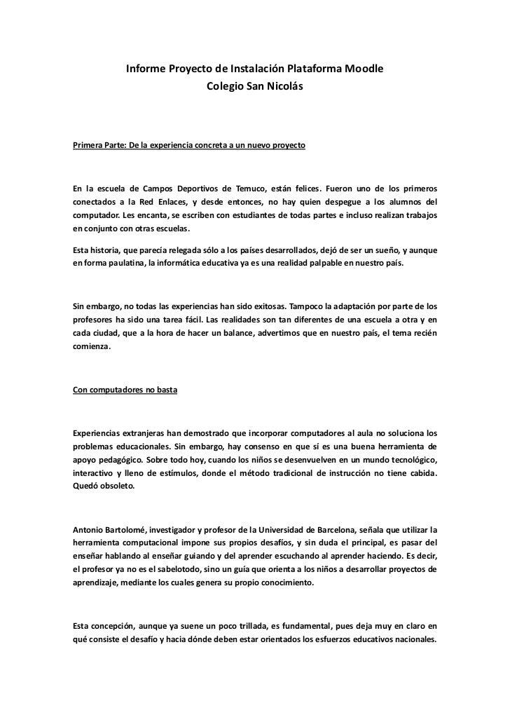 Informe Proyecto de Instalación Plataforma Moodle                             Colegio San NicolásPrimera Parte: De la expe...