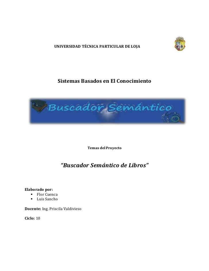 55124353810000<br />UNIVERSIDAD TÉCNICA PARTICULAR DE LOJA<br />108585141605000<br />Sistemas Basados en El Conocimiento<b...