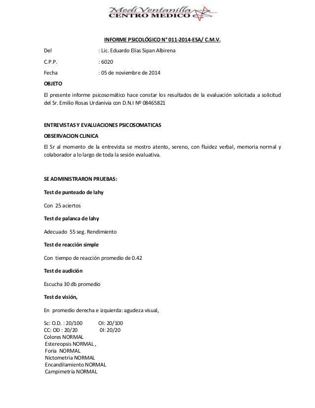 INFORME PSICOLÓGICO N° 011-2014-ESA/ C.M.V. Del : Lic. Eduardo Elías Sipan Albirena C.P.P. : 6020 Fecha : 05 de noviembre ...