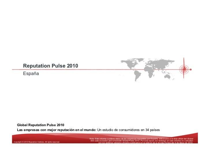 Reputation Pulse 2010            España        Global Reputation Pulse 2010    Las empresas con mejor reputación en el mun...