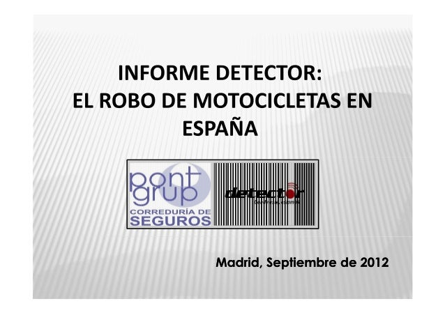Informe sobre el Robo de motocicletas en España