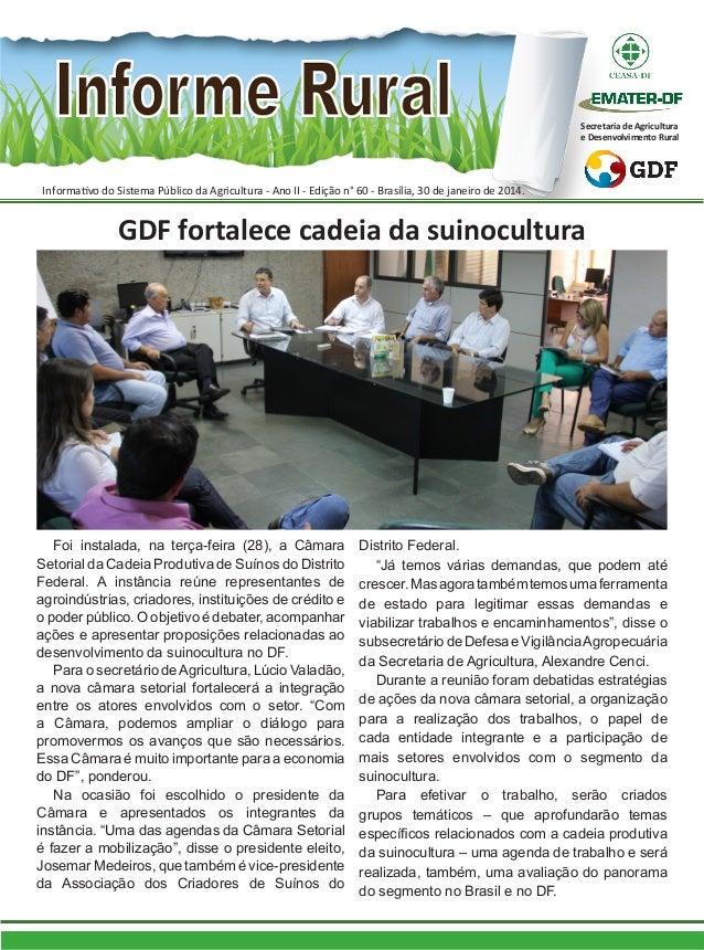 Secretaria de Agricultura e Desenvolvimento Rural  Informativo do Sistema Público da Agricultura - Ano II - Edição n° 60 -...