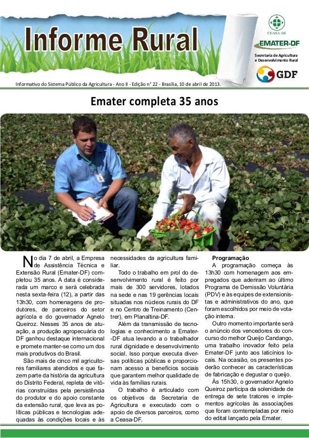 Informativo do Sistema Público da Agricultura - Ano II - Edição n° 22 - Brasília, 10 de abril de 2013.Secretaria de Agricu...