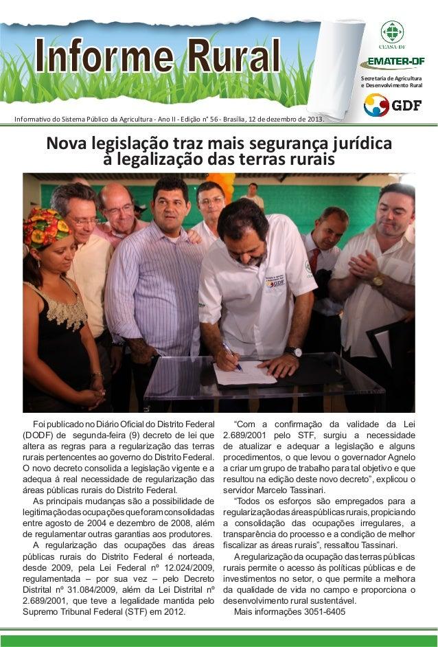 Secretaria de Agricultura e Desenvolvimento Rural  Informativo do Sistema Público da Agricultura - Ano II - Edição n° 56 -...