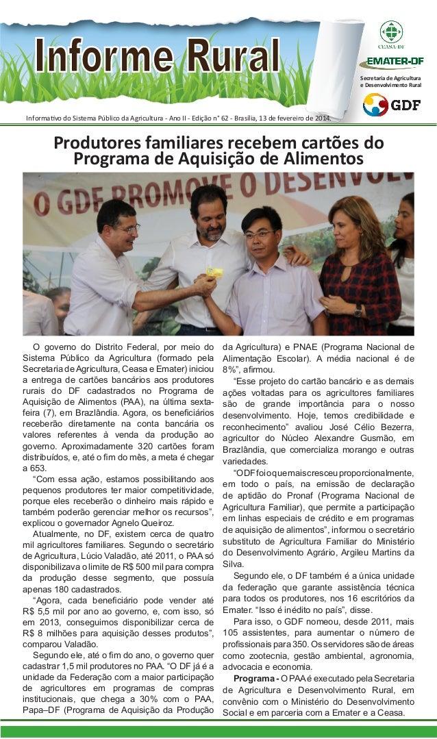 Secretaria de Agricultura e Desenvolvimento Rural  Informativo do Sistema Público da Agricultura - Ano II - Edição n° 62 -...