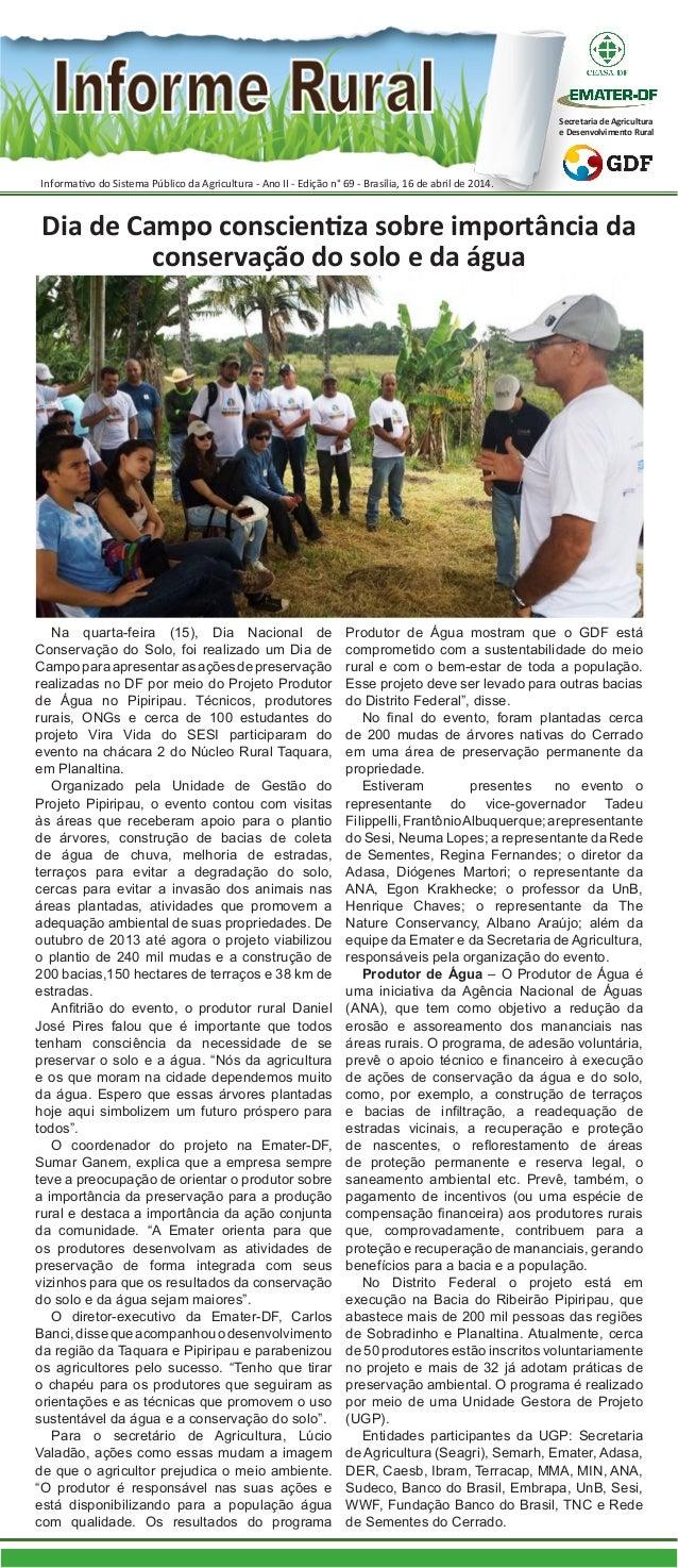 Informativo do Sistema Público da Agricultura - Ano II - Edição n° 69 - Brasília, 16 de abril de 2014. Secretaria de Agric...
