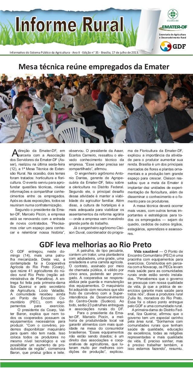 Informativo do Sistema Público da Agricultura - Ano II - Edição n° 35 - Brasília, 17 de julho de 2013. Secretaria de Agric...