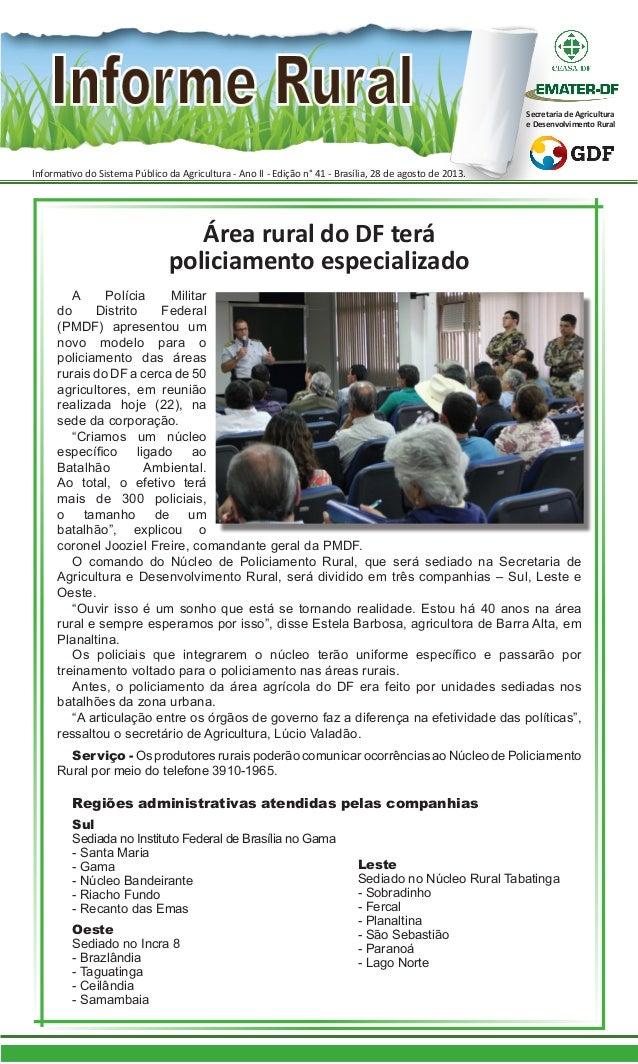 Informativo do Sistema Público da Agricultura - Ano II - Edição n° 41 - Brasília, 28 de agosto de 2013. Secretaria de Agri...