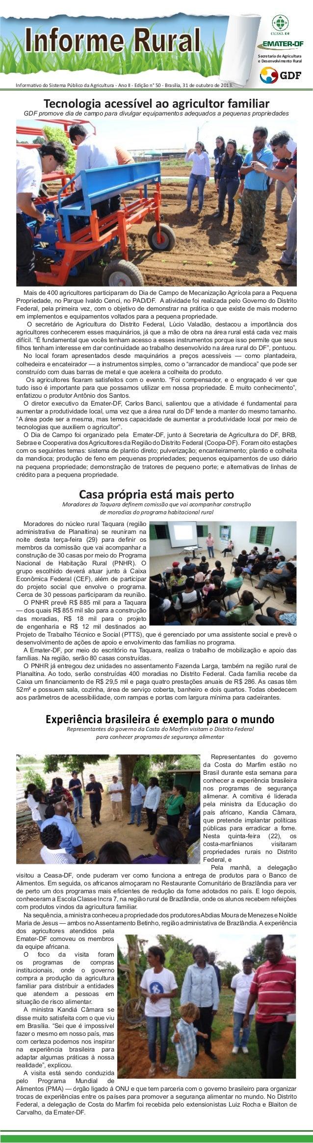 Secretaria de Agricultura e Desenvolvimento Rural  Informativo do Sistema Público da Agricultura - Ano II - Edição n° 50 -...
