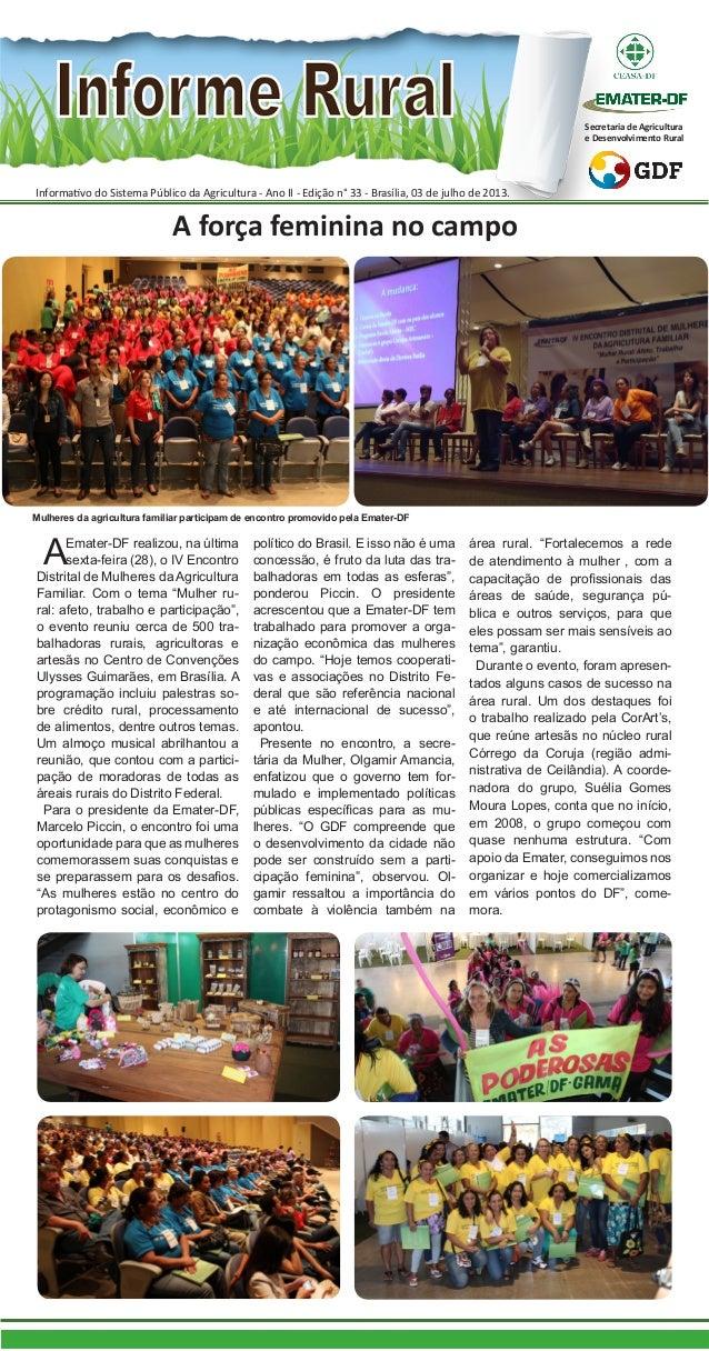 Informativo do Sistema Público da Agricultura - Ano II - Edição n° 33 - Brasília, 03 de julho de 2013. Secretaria de Agric...