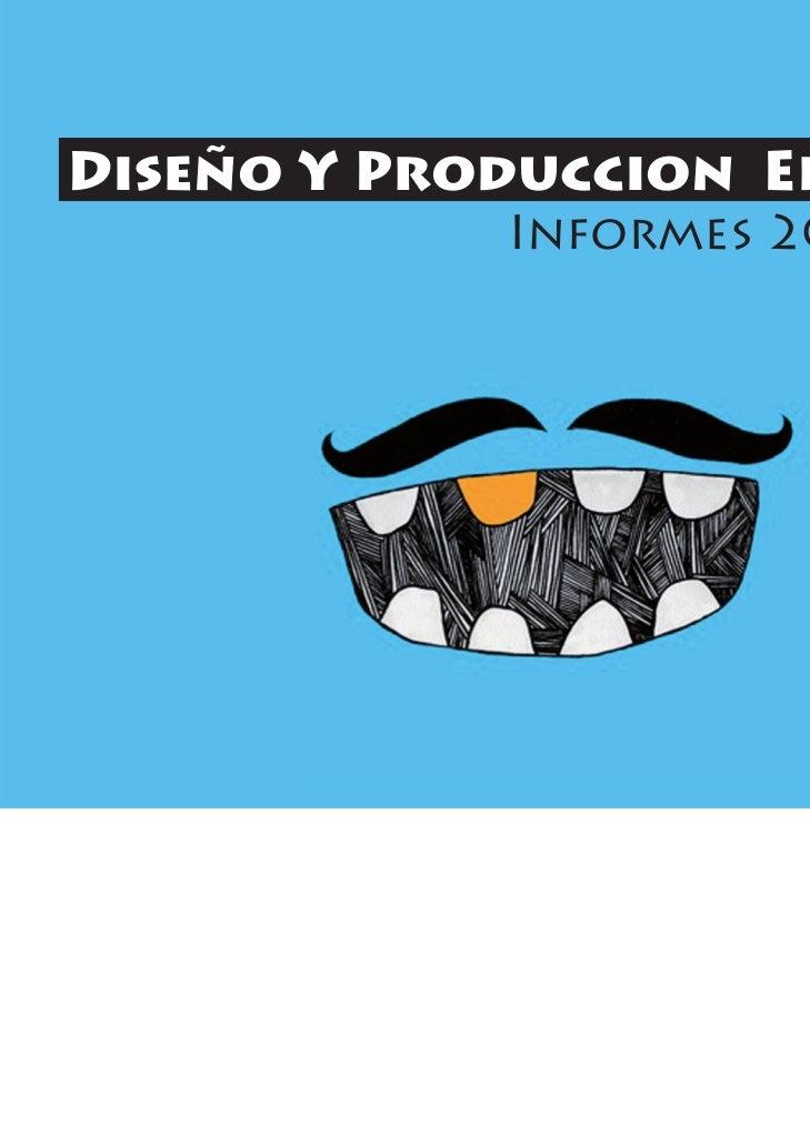 Diseño Y Produccion Editorial            Informes 2010 -2011                           Karol Vs.