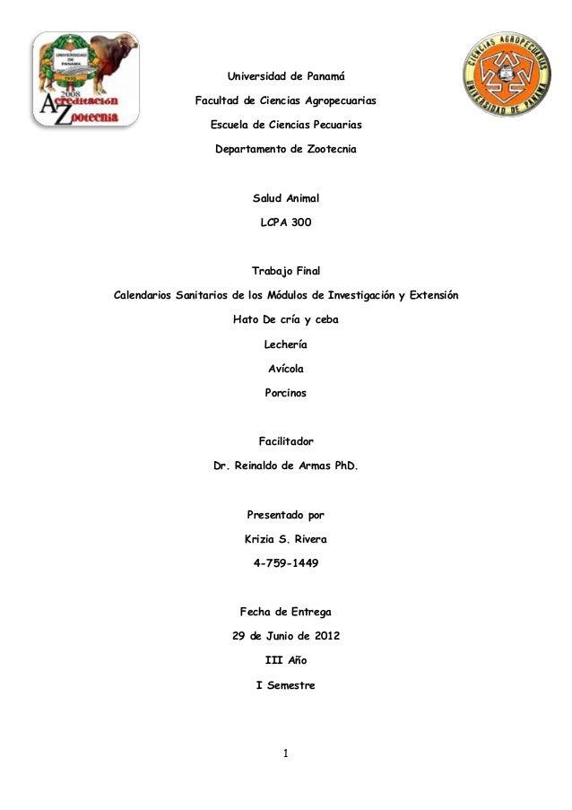 Universidad de Panamá Facultad de Ciencias Agropecuarias Escuela de Ciencias Pecuarias Departamento de Zootecnia  Salud An...
